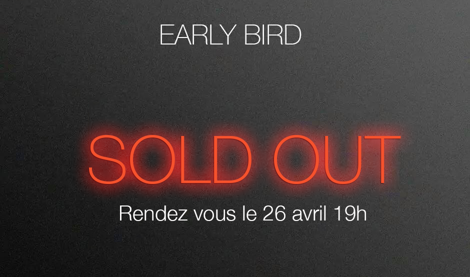 billeterie early bird sold out