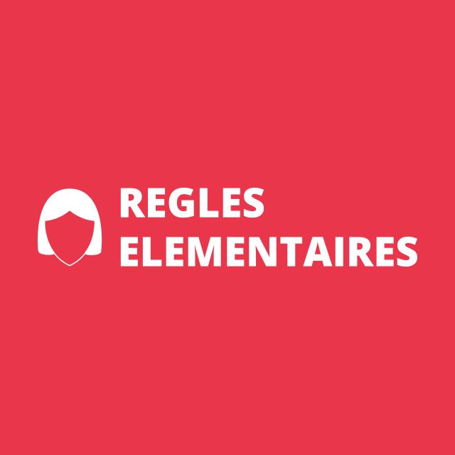 regles-elementaires-0f7e06a053a440e0a6701bbcb96953bd